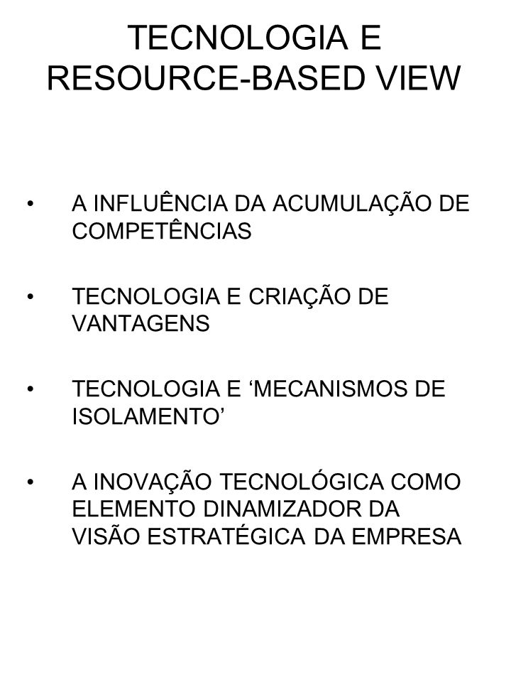 TECNOLOGIA E RESOURCE-BASED VIEW