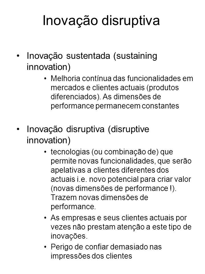 Inovação disruptiva Inovação sustentada (sustaining innovation)