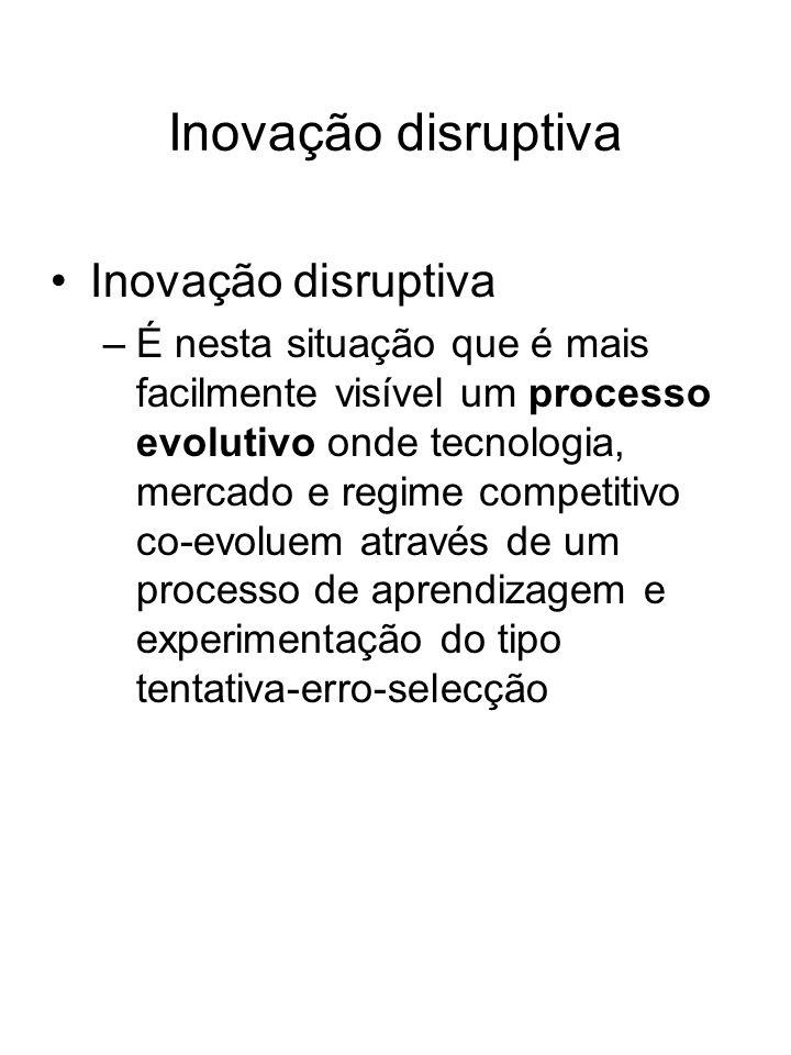 Inovação disruptiva Inovação disruptiva