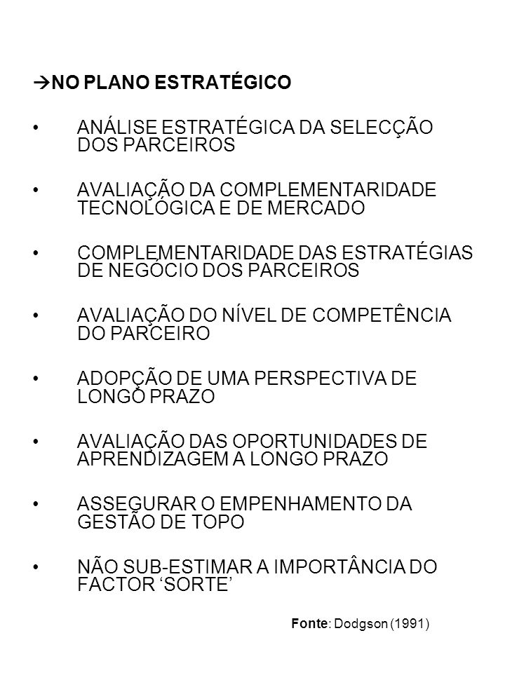 ANÁLISE ESTRATÉGICA DA SELECÇÃO DOS PARCEIROS