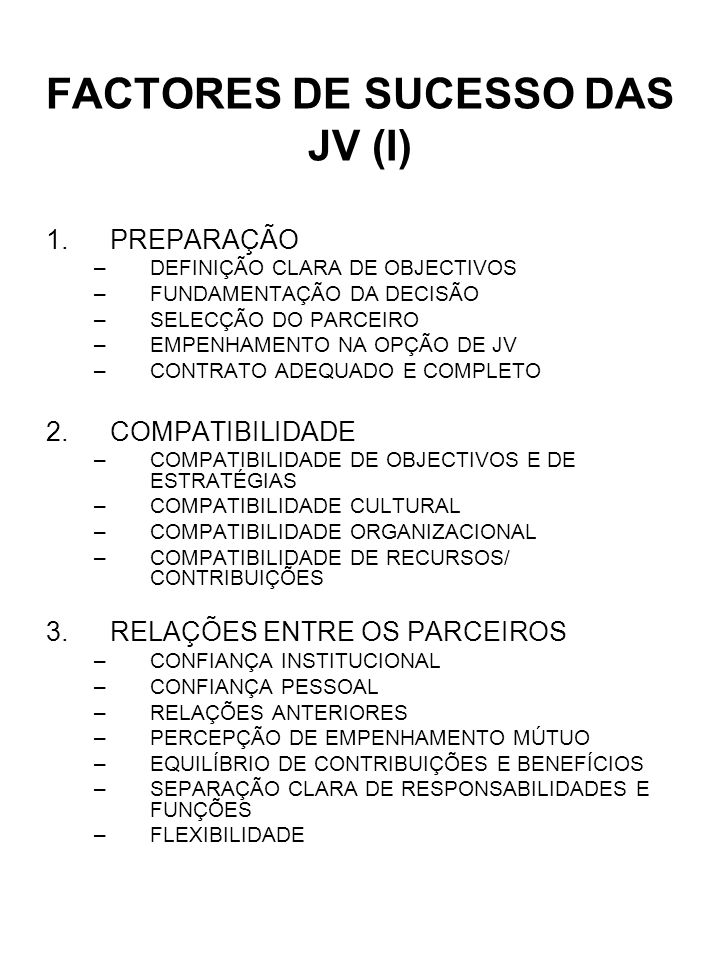 FACTORES DE SUCESSO DAS JV (I)