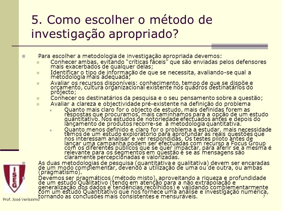 5. Como escolher o método de investigação apropriado