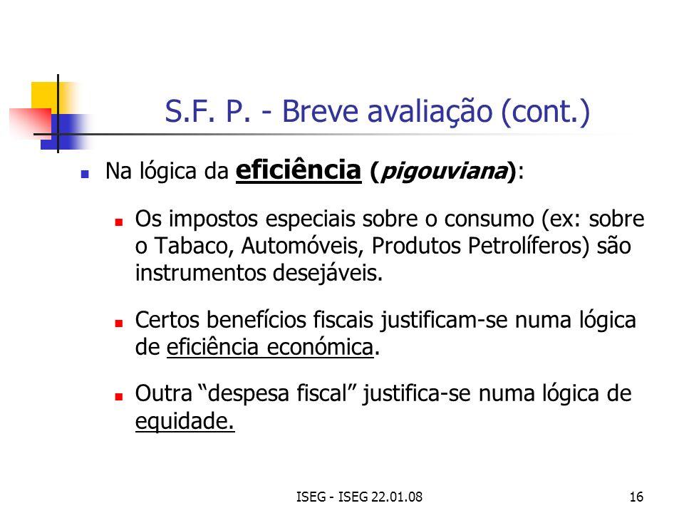 S.F. P. - Breve avaliação (cont.)