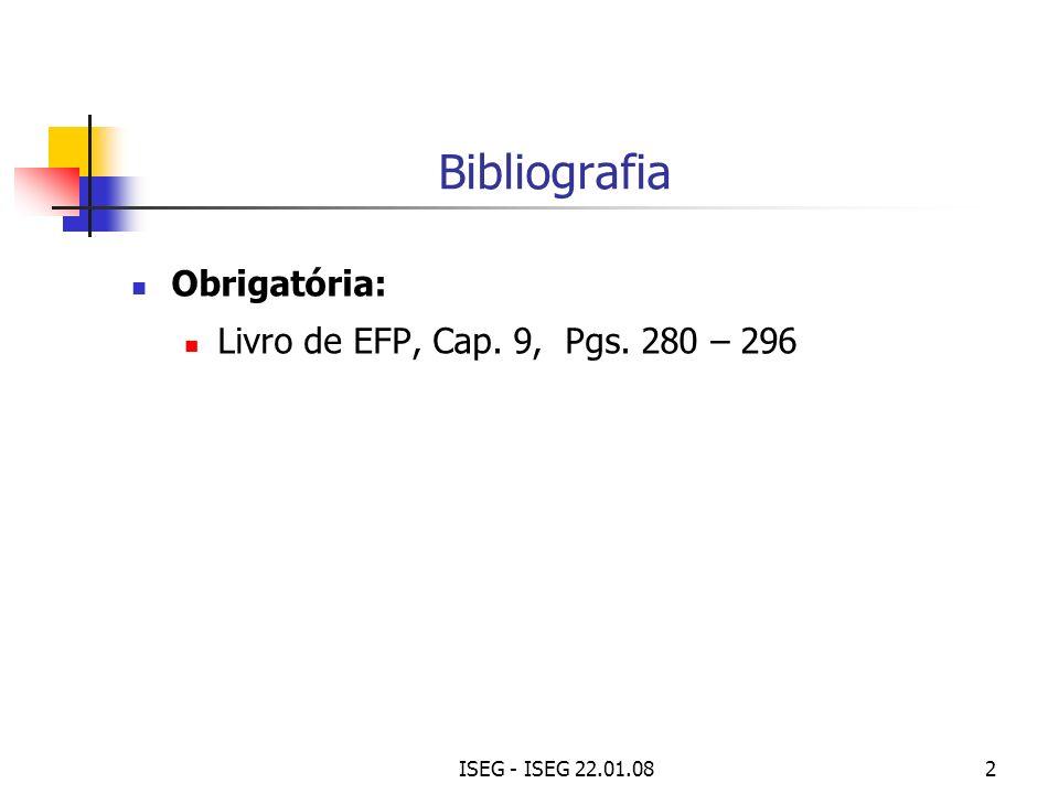 Bibliografia Obrigatória: Livro de EFP, Cap. 9, Pgs. 280 – 296