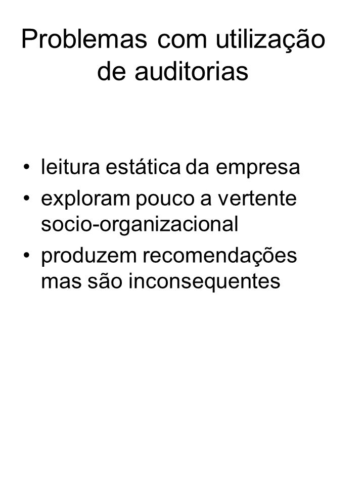 Problemas com utilização de auditorias