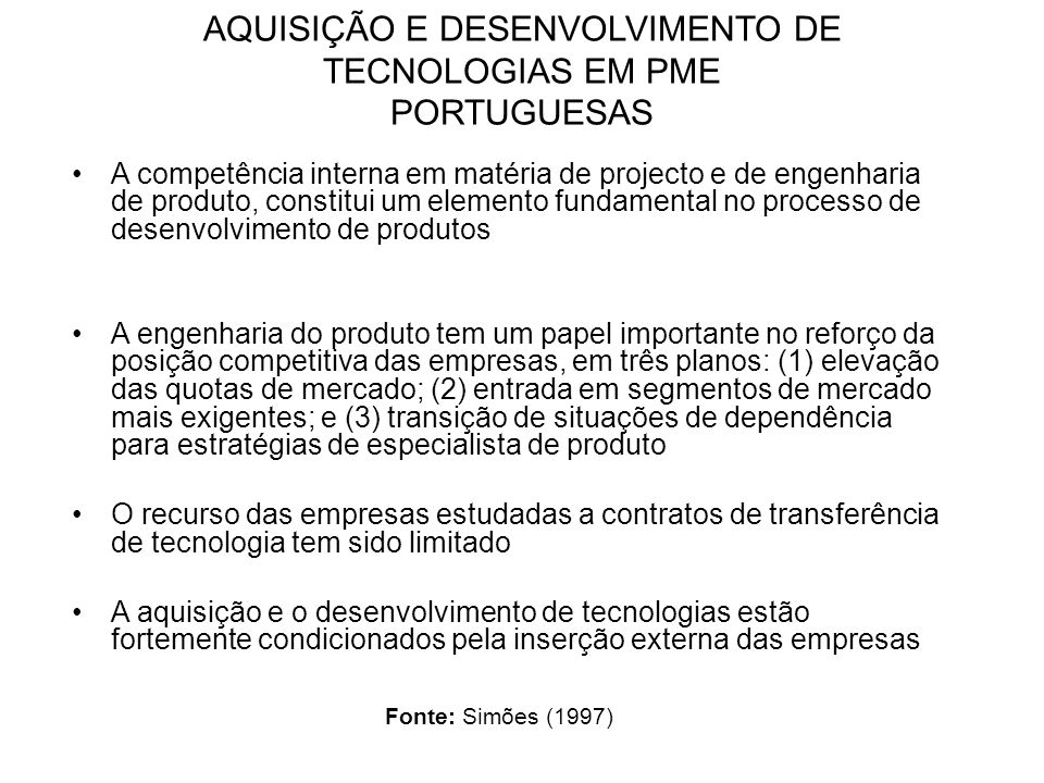 AQUISIÇÃO E DESENVOLVIMENTO DE TECNOLOGIAS EM PME PORTUGUESAS