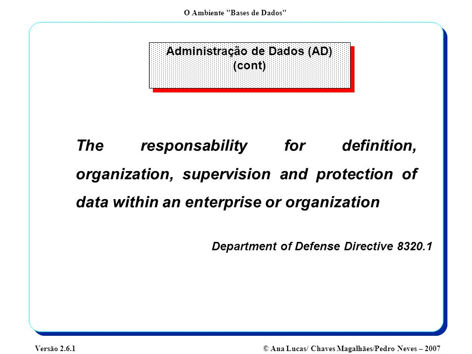 Administração de Dados (AD) (cont)