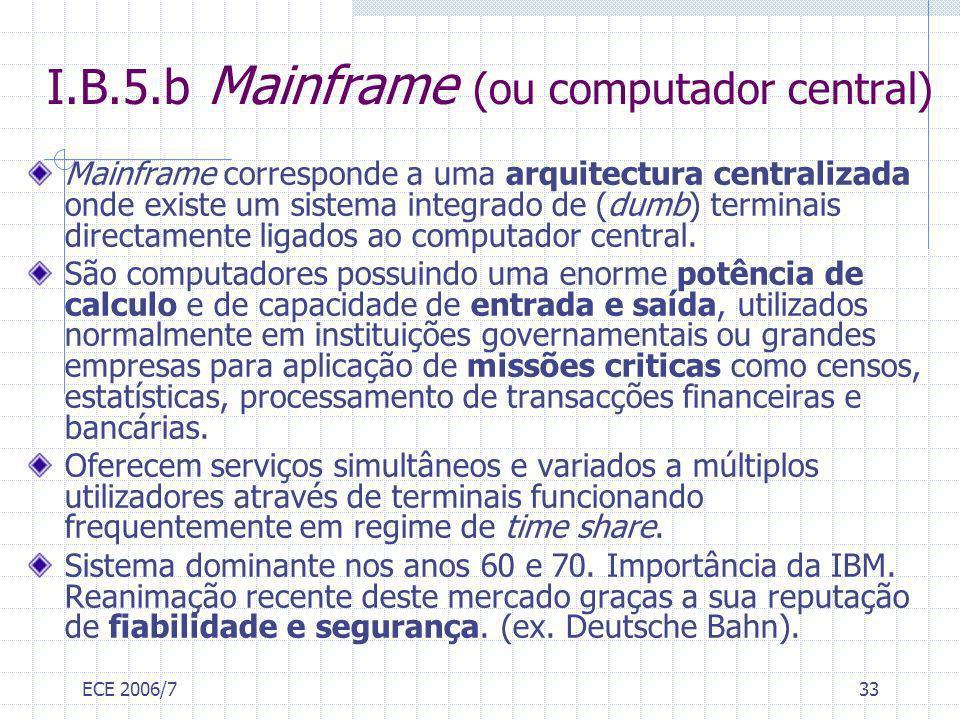 I.B.5.b Mainframe (ou computador central)