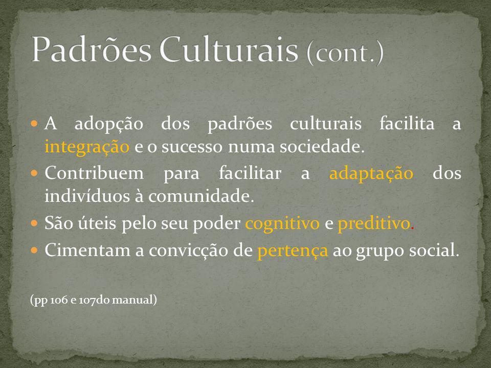Padrões Culturais (cont.)