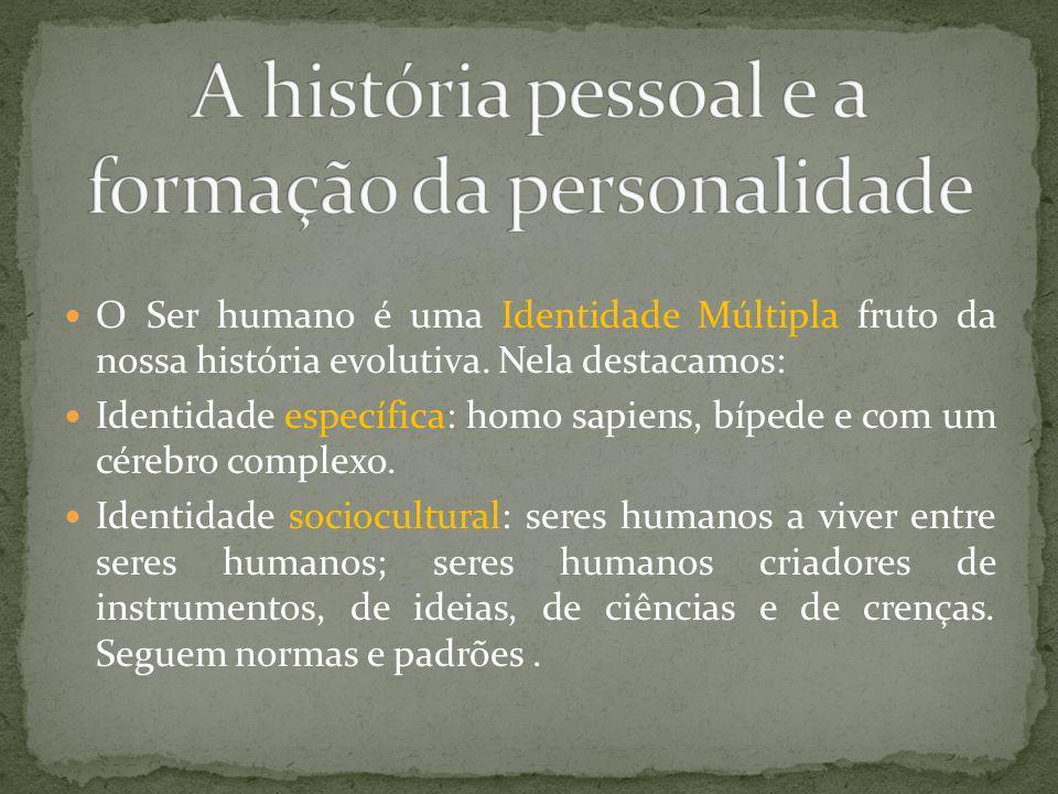 A história pessoal e a formação da personalidade