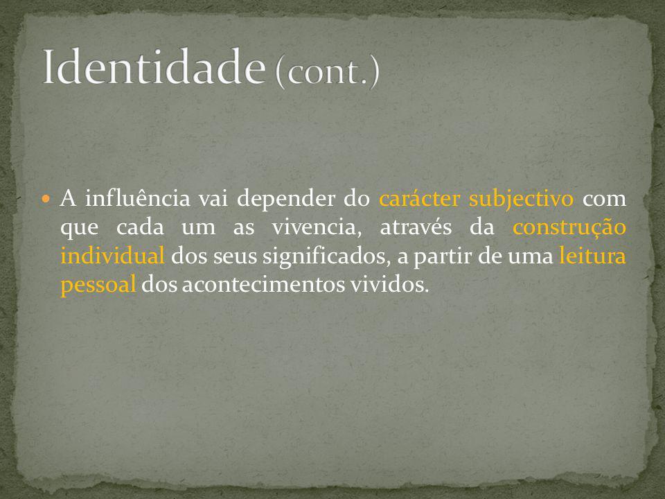 Identidade (cont.)