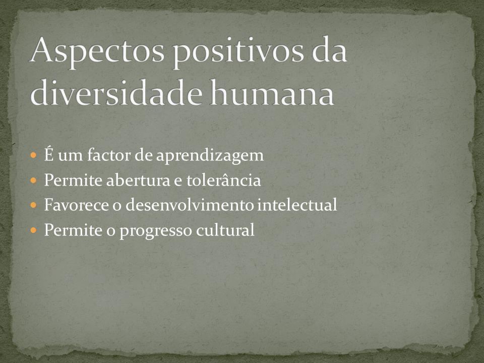 Aspectos positivos da diversidade humana