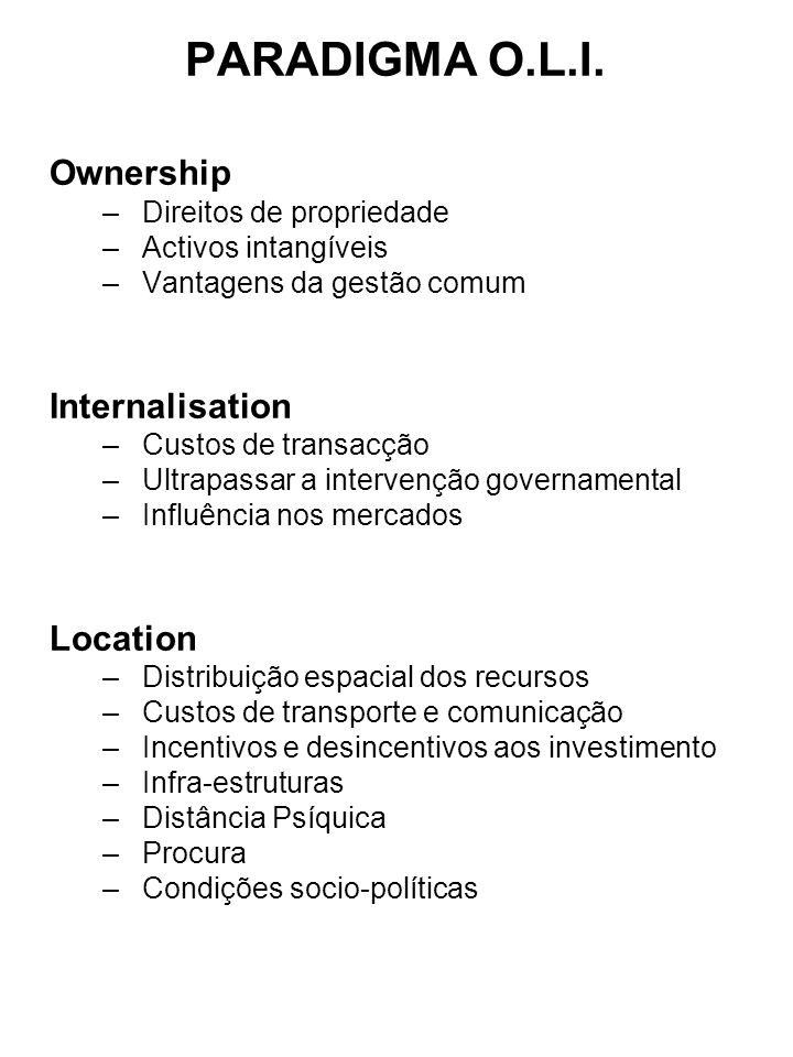 PARADIGMA O.L.I. Ownership Internalisation Location