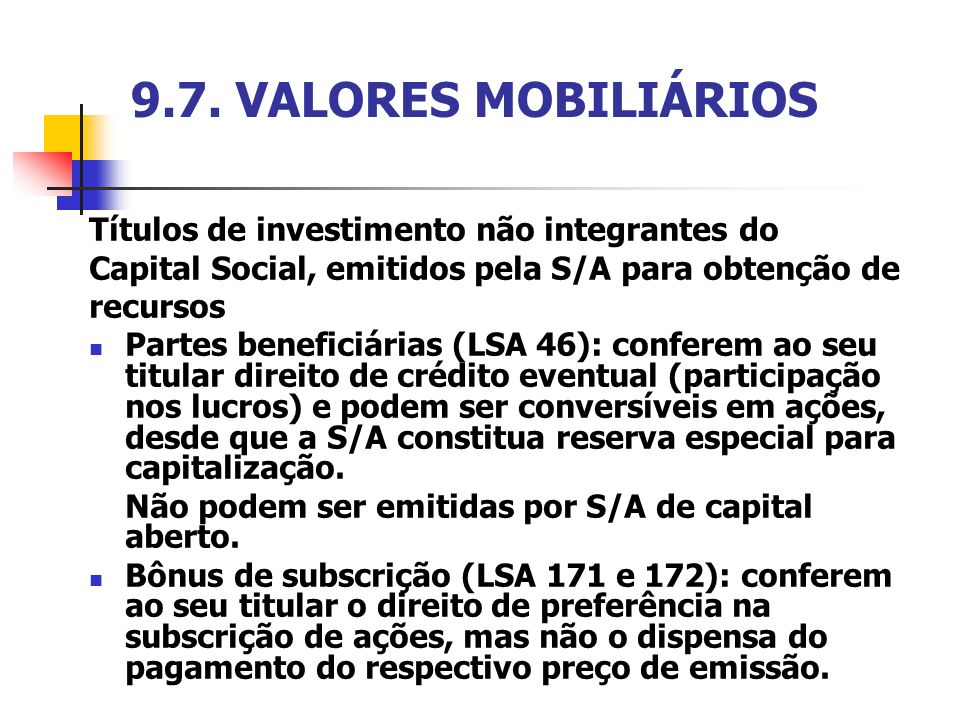 9.7. VALORES MOBILIÁRIOS Títulos de investimento não integrantes do