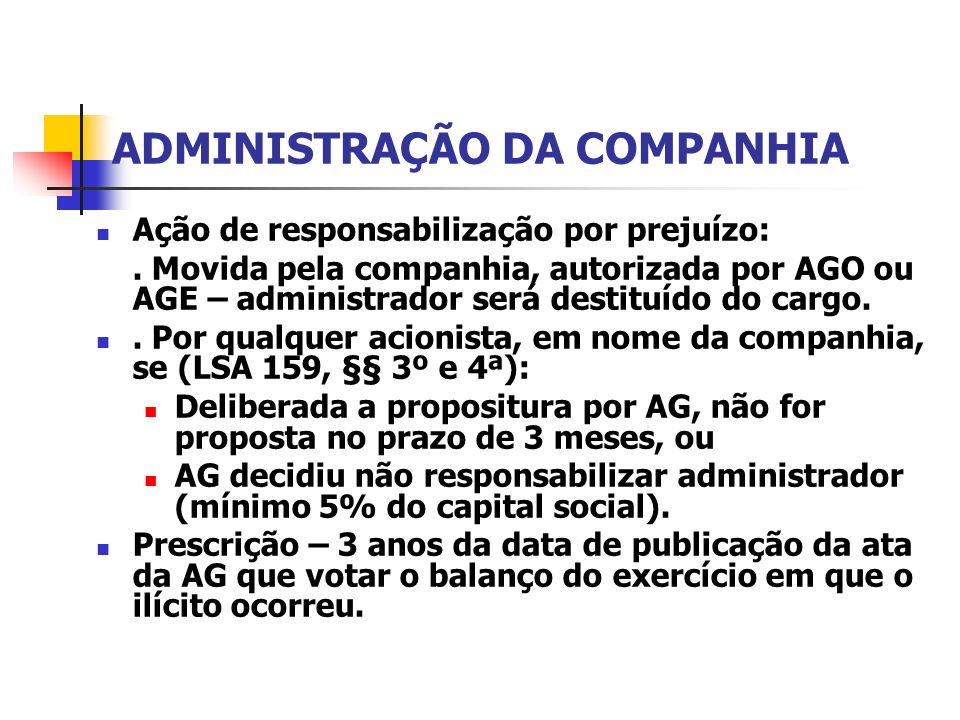 ADMINISTRAÇÃO DA COMPANHIA