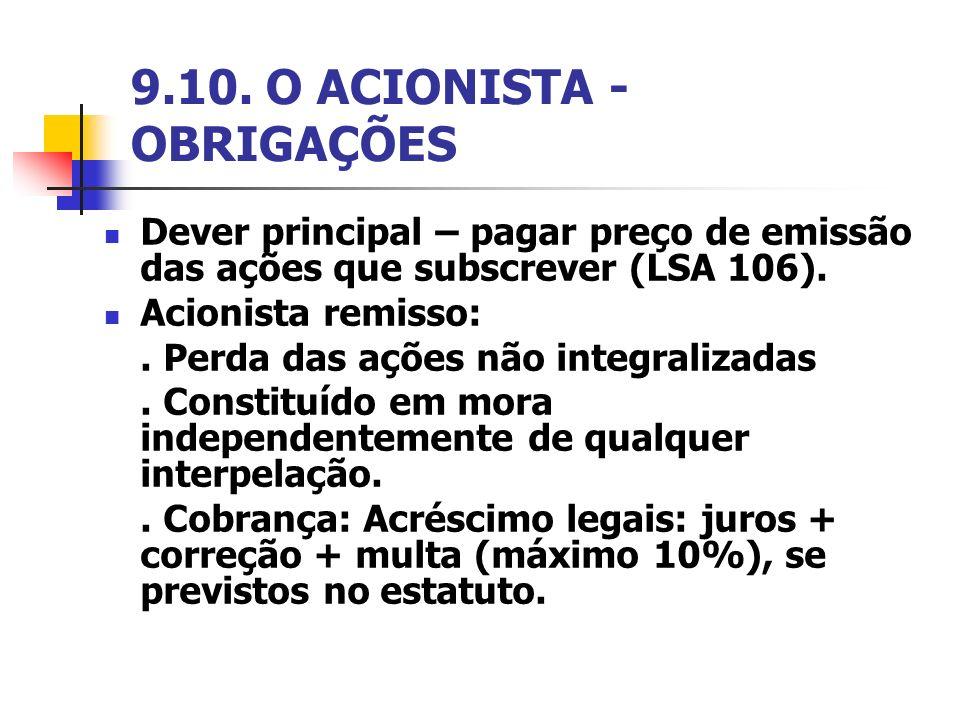 9.10. O ACIONISTA - OBRIGAÇÕES