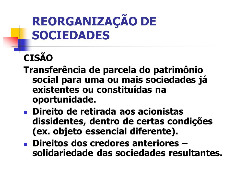 REORGANIZAÇÃO DE SOCIEDADES