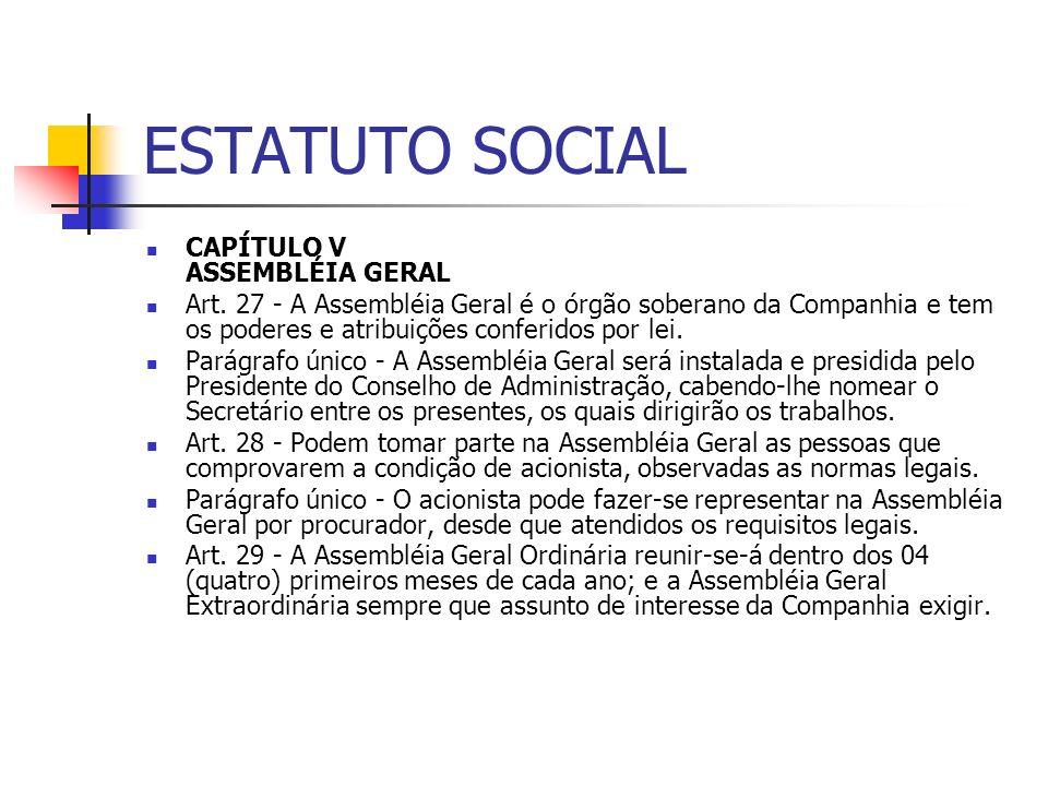 ESTATUTO SOCIAL CAPÍTULO V ASSEMBLÉIA GERAL