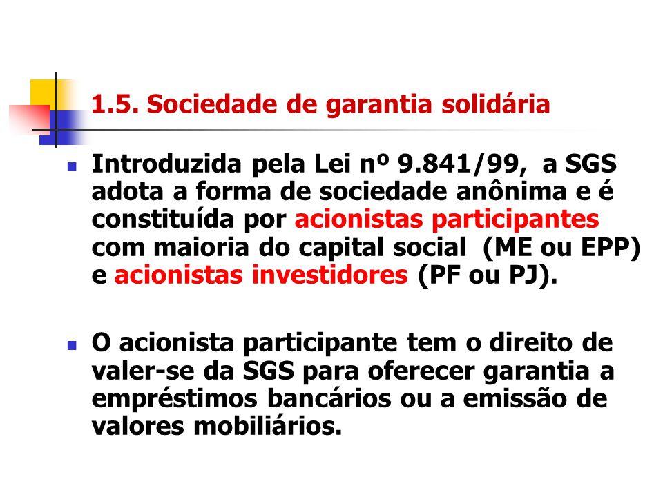 1.5. Sociedade de garantia solidária