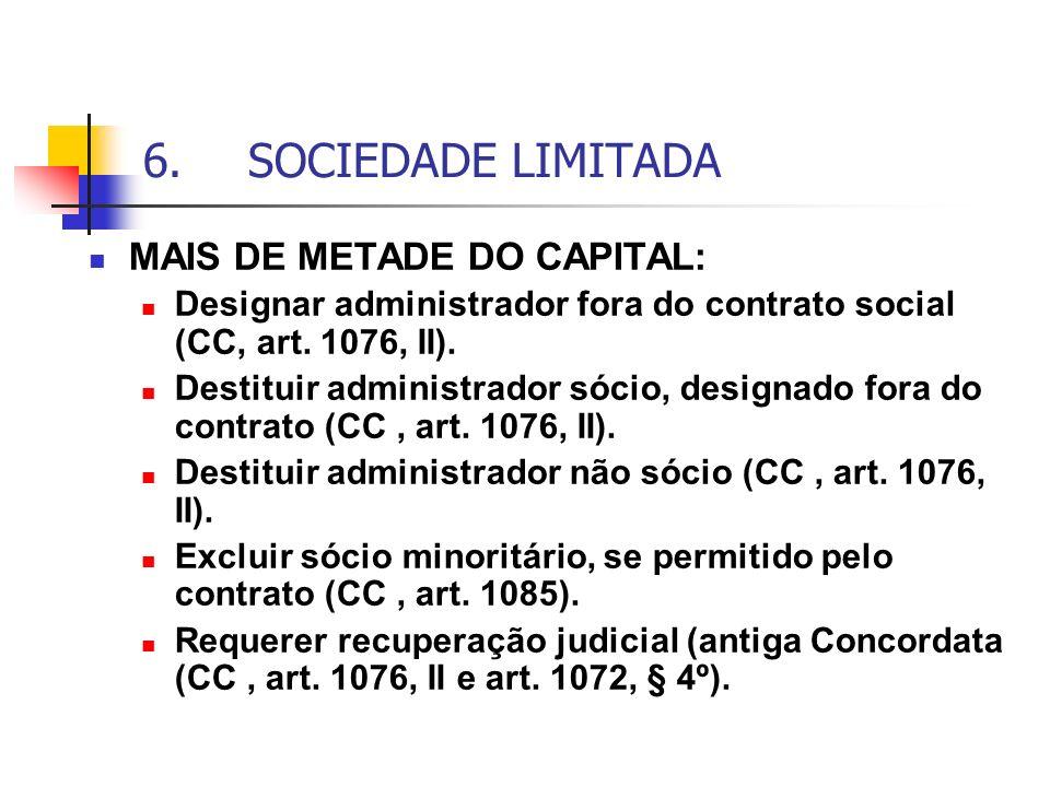 6. SOCIEDADE LIMITADA MAIS DE METADE DO CAPITAL: