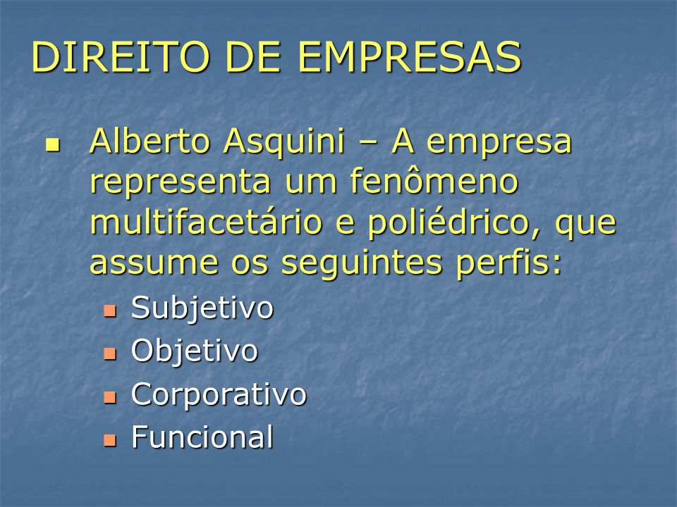 DIREITO DE EMPRESAS DIREITO DE EMPRESAS.
