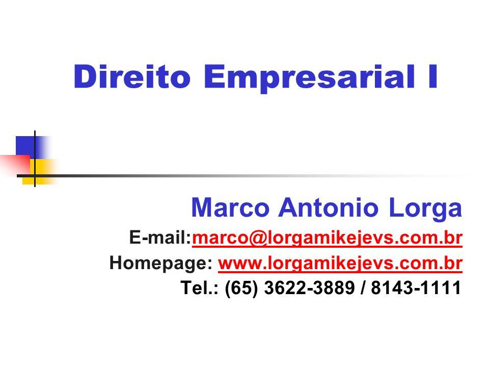 Direito Empresarial I Marco Antonio Lorga