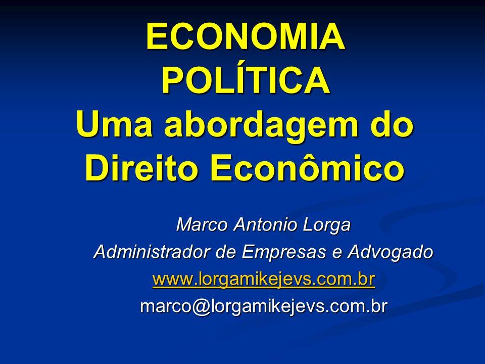 ECONOMIA POLÍTICA Uma abordagem do Direito Econômico