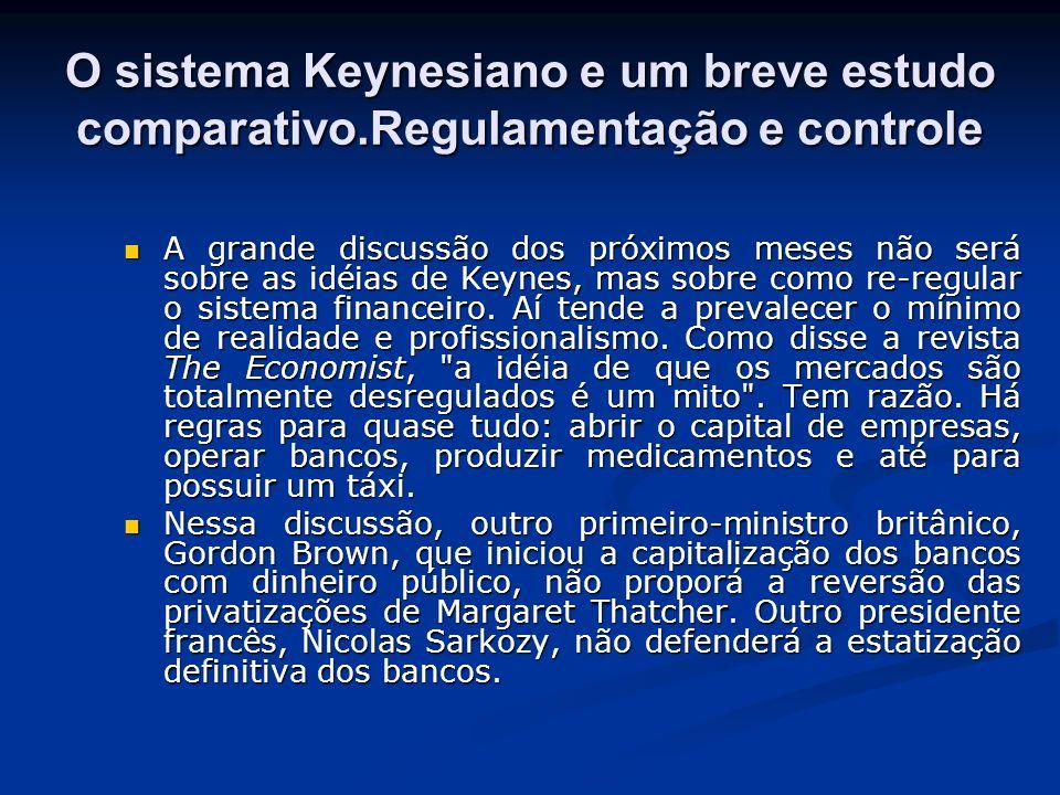 O sistema Keynesiano e um breve estudo comparativo