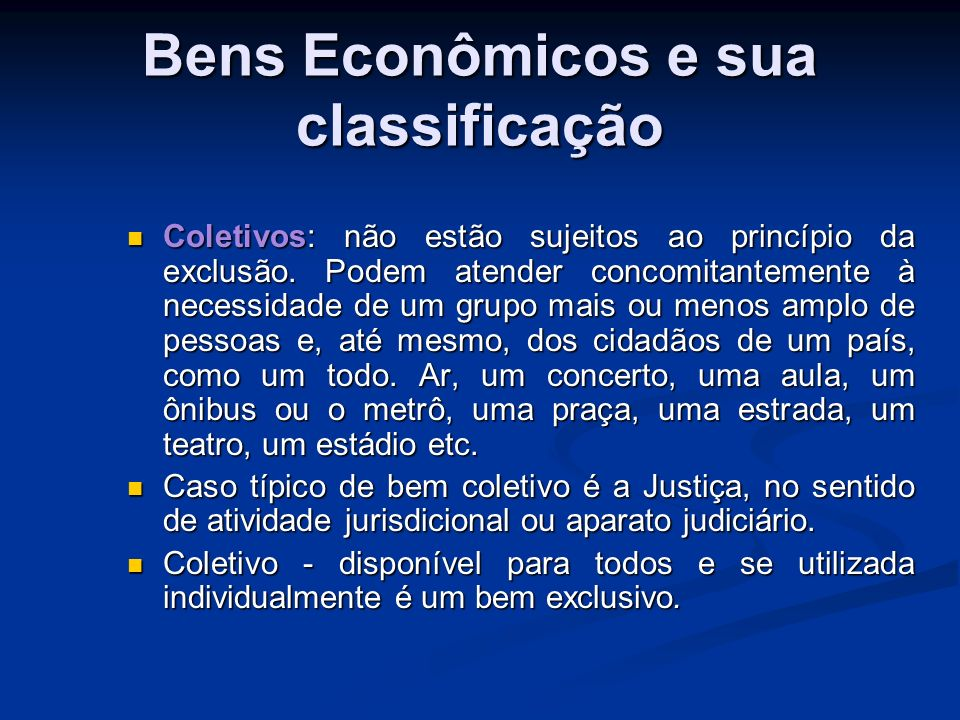 Bens Econômicos e sua classificação