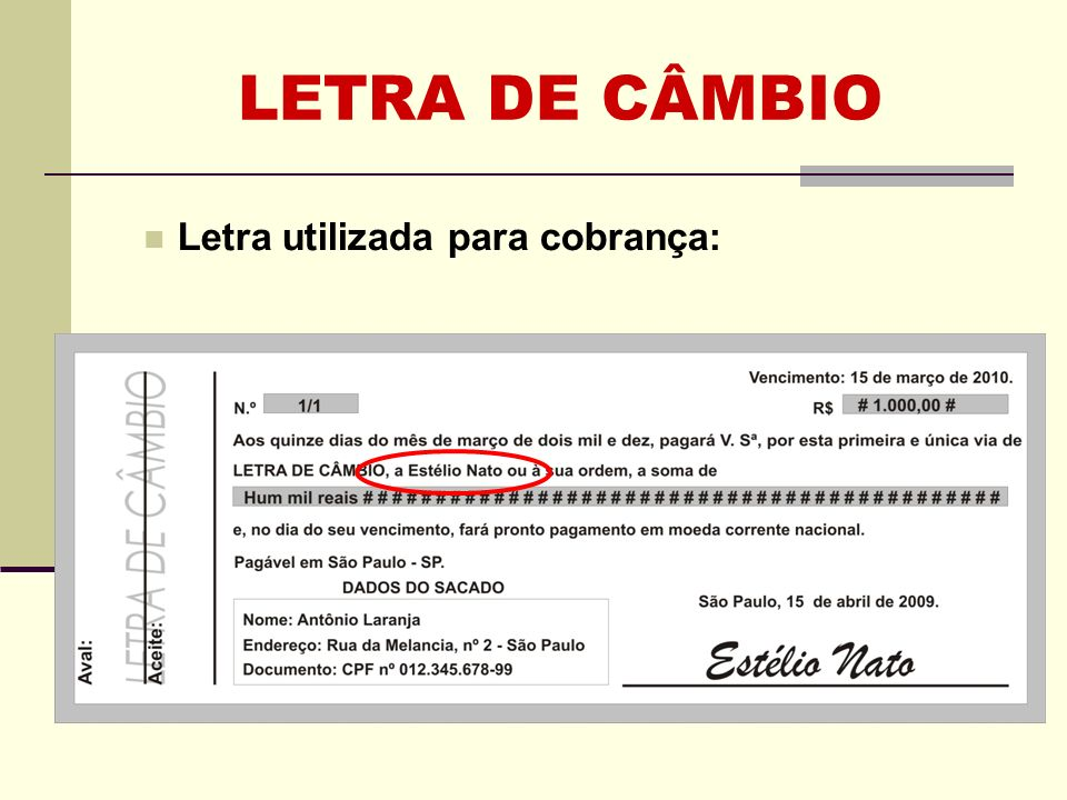 LETRA DE CÂMBIO Letra utilizada para cobrança: