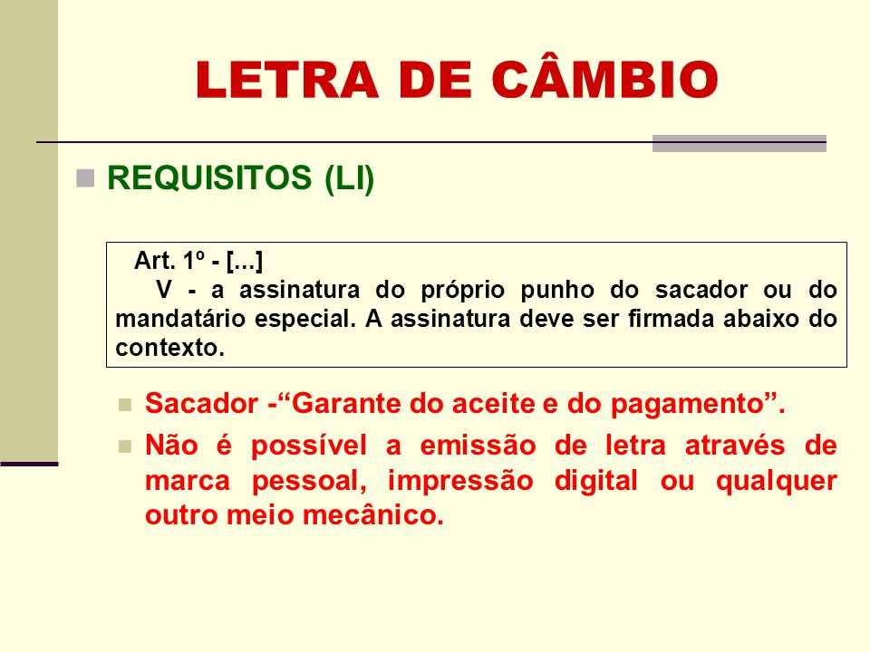 LETRA DE CÂMBIO REQUISITOS (LI)