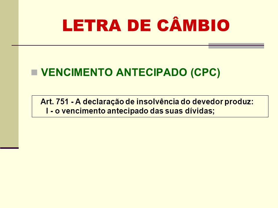 LETRA DE CÂMBIO VENCIMENTO ANTECIPADO (CPC)