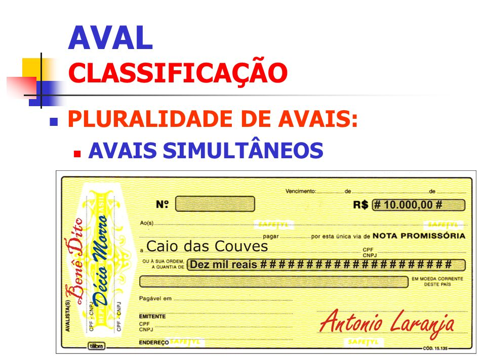 AVAL CLASSIFICAÇÃO PLURALIDADE DE AVAIS: AVAIS SIMULTÂNEOS