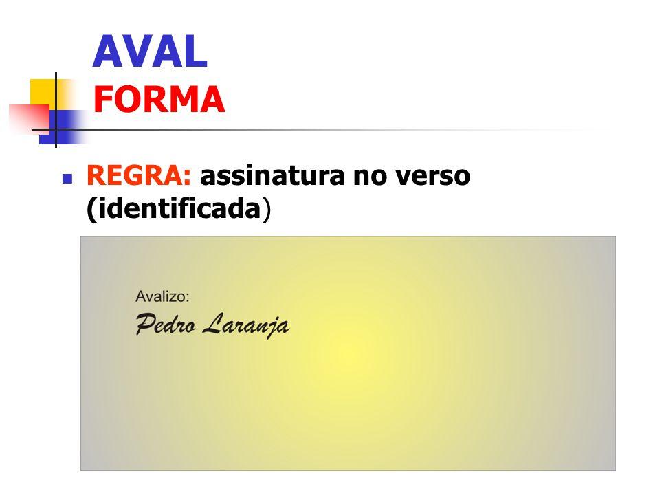 AVAL FORMA REGRA: assinatura no verso (identificada) 4