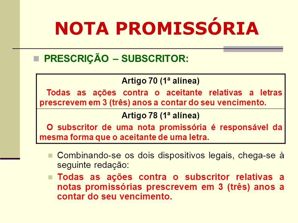 NOTA PROMISSÓRIA PRESCRIÇÃO – SUBSCRITOR: