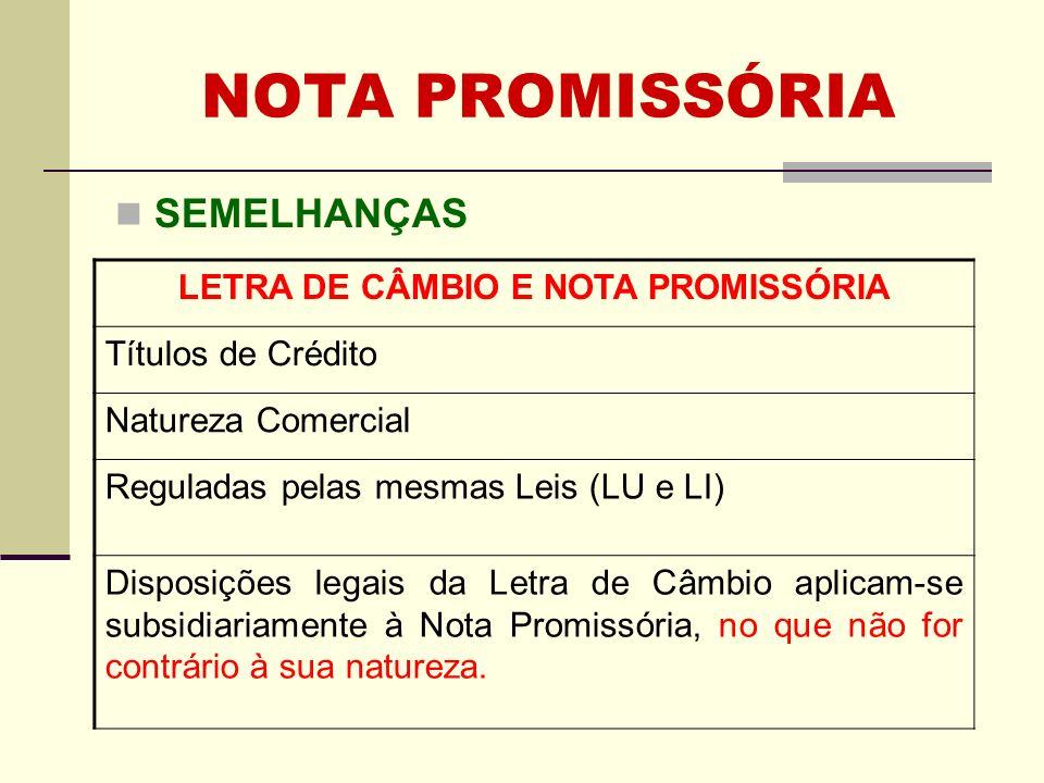 LETRA DE CÂMBIO E NOTA PROMISSÓRIA