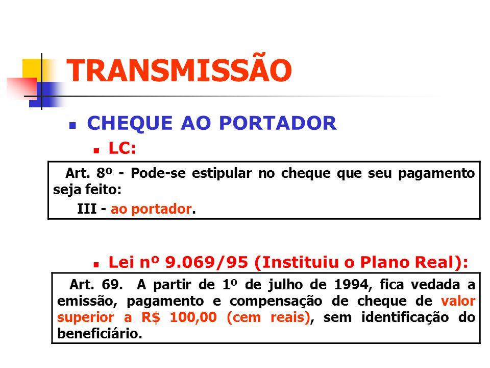 TRANSMISSÃO CHEQUE AO PORTADOR LC:
