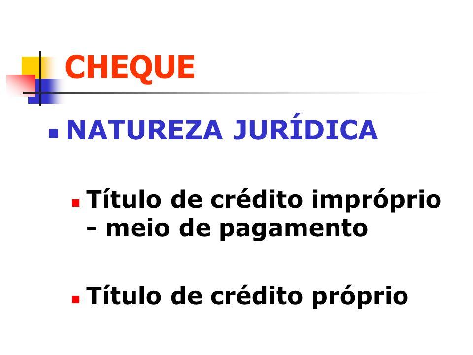 CHEQUE NATUREZA JURÍDICA