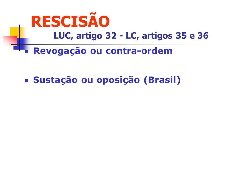 RESCISÃO LUC, artigo 32 - LC, artigos 35 e 36