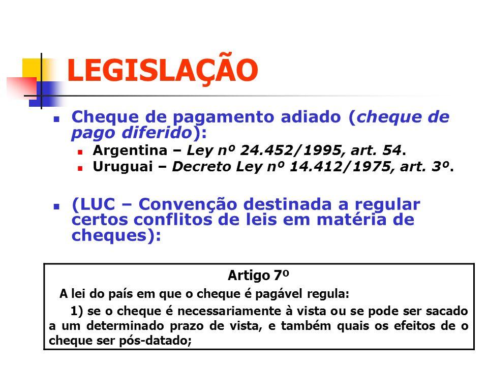 LEGISLAÇÃO Cheque de pagamento adiado (cheque de pago diferido):