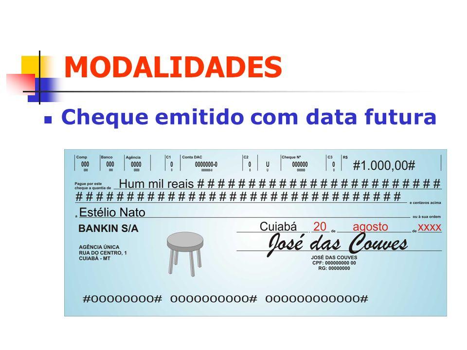 MODALIDADES Cheque emitido com data futura