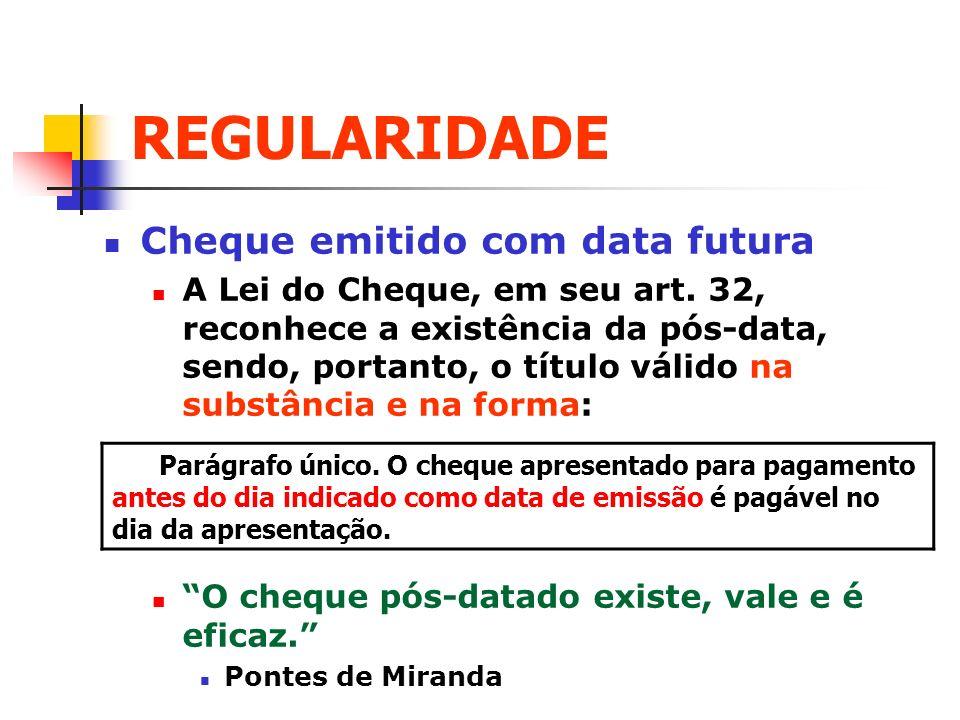 REGULARIDADE Cheque emitido com data futura