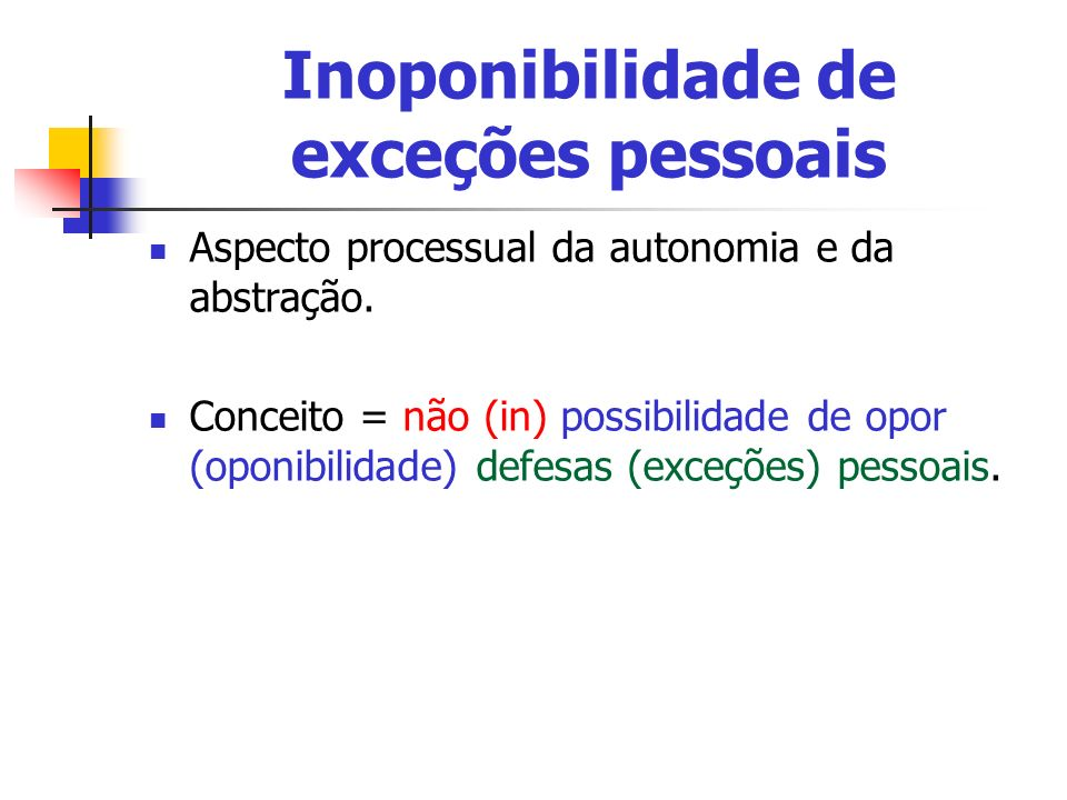 Inoponibilidade de exceções pessoais