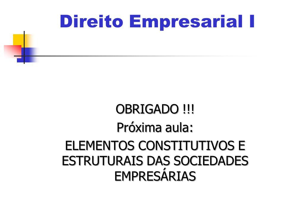 ELEMENTOS CONSTITUTIVOS E ESTRUTURAIS DAS SOCIEDADES EMPRESÁRIAS