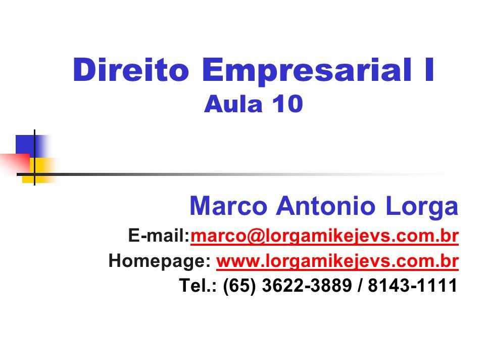 Direito Empresarial I Aula 10
