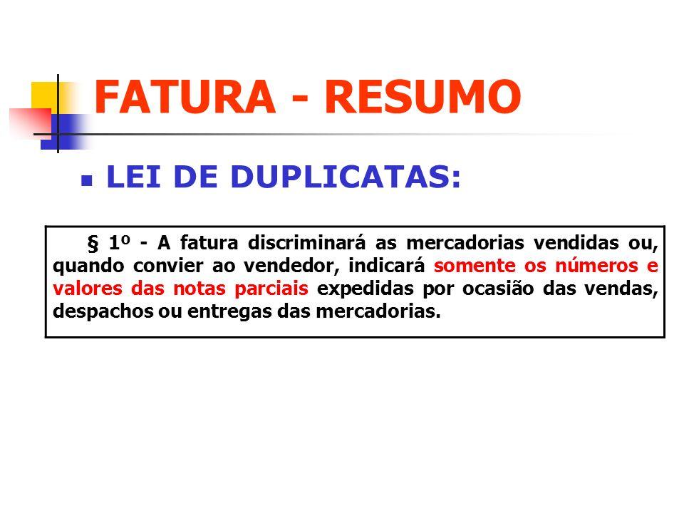 FATURA - RESUMO LEI DE DUPLICATAS: