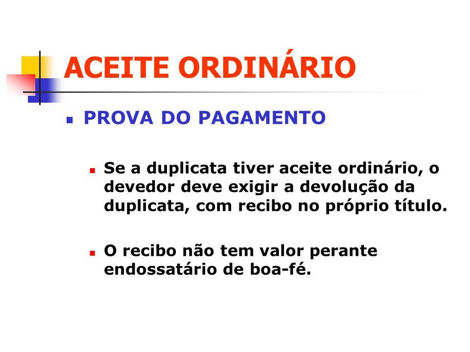 ACEITE ORDINÁRIO PROVA DO PAGAMENTO