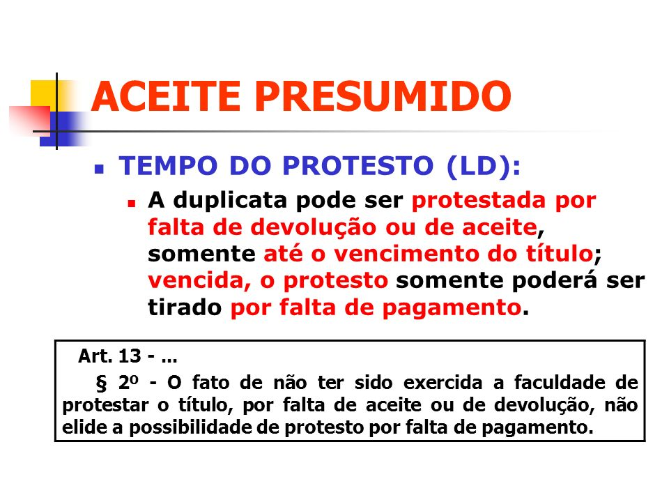 ACEITE PRESUMIDO TEMPO DO PROTESTO (LD):