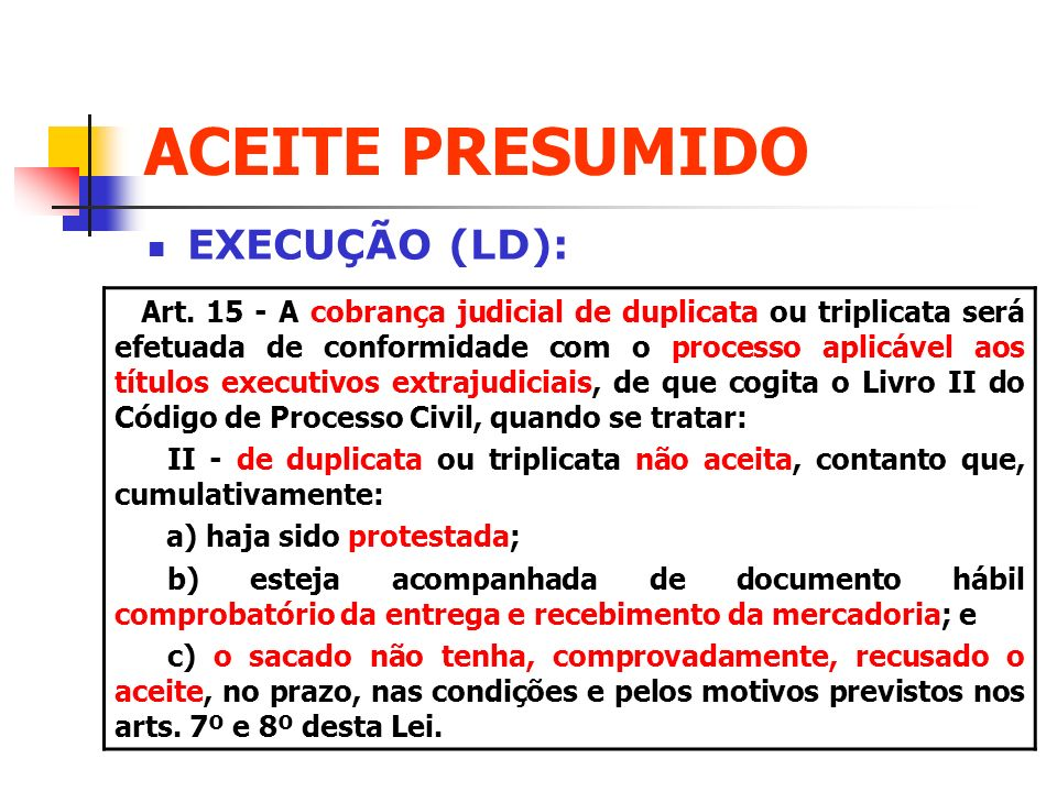 ACEITE PRESUMIDO EXECUÇÃO (LD):