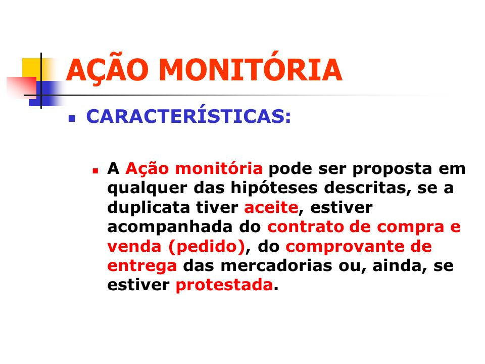 AÇÃO MONITÓRIA CARACTERÍSTICAS: